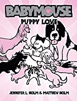 Babymouse, Vol. 8: Puppy Love