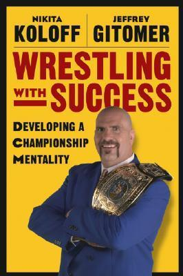 Wrestling-with-Success-Developing-a-Championship-Mentality