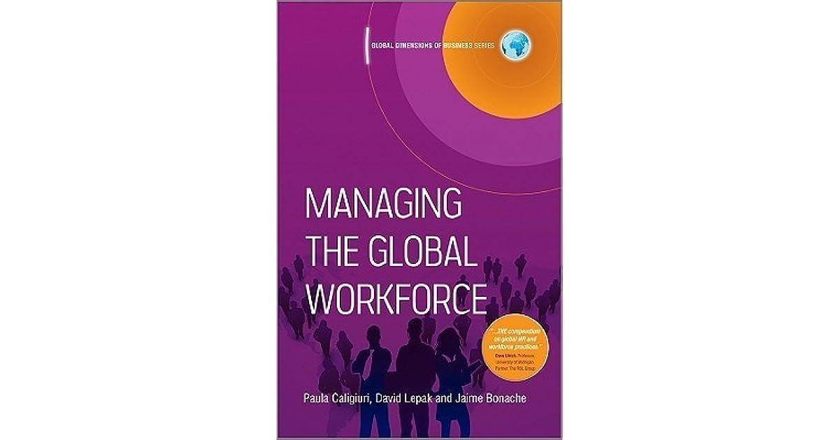 Managing The Global Workforce By Paula Caligiuri