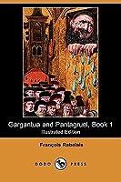 Gargantua and Pantagruel, Book 1