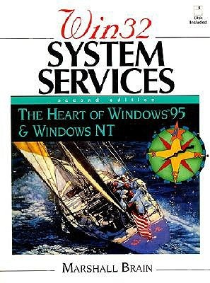 Win32 System Services: The Heart of Windows 98 and Windows 2000, Third Edition (Book Only)