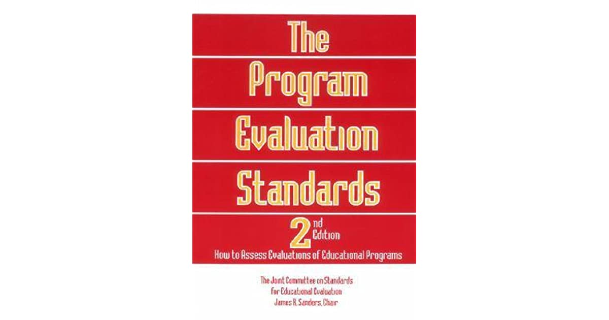The Program Evaluation Standards How To Assess Evaluations Of