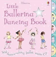 Little Ballerina Dancing Book With Cd