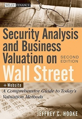 Security Analysis and Business Valuation on Wall Street (2010)