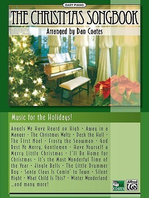 The Christmas Songbook: For Easy Piano Dan Coates