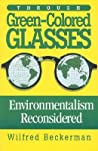 Through Green Colored Glasses: Environmentalism Reconsidered