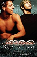 Rory's Last Chance: Love in Xxchange