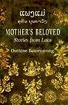 ແພງແມ່ [Mother's Beloved: Stories from Laos]