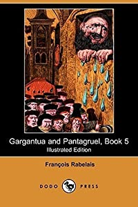Gargantua and Pantagruel, Book 5