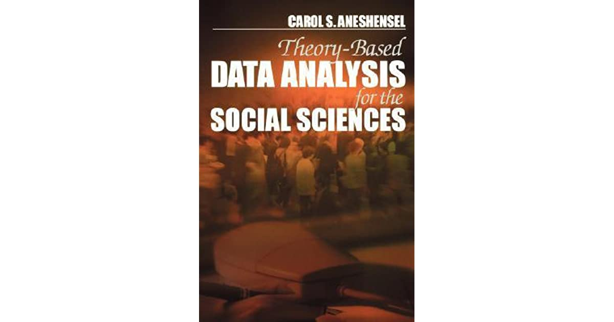 Theory-based data analysis for the social sciences