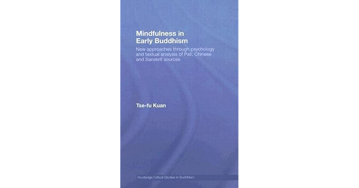 Mindfulness In Early Buddhism New Approaches Through border=