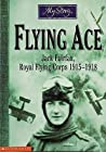 Flying Ace: Jack Fairfax, Royal Flying Corps, 1915-1918