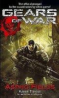 Gears of War: Aspho Fields (Gears of War, #1)