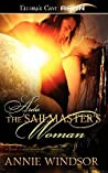 The Sailmaster's Woman by Annie Windsor