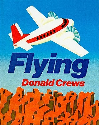 Flying / Donald Crews. image cover
