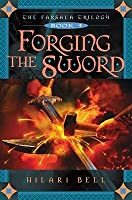 Forging the Sword
