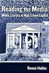 Reading the Media: Media Literacy in High School English (Language and Literacy Series (Teachers College Pr))