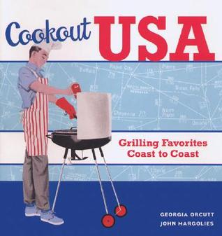 Cookout USA: Grilling Favorites Coast to Coast