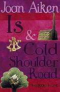 Is / Cold Shoulder Road