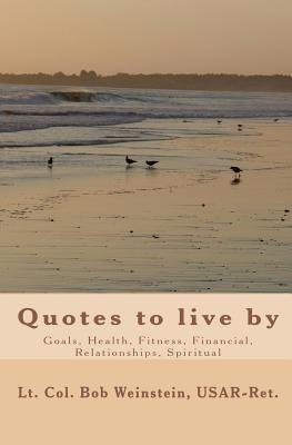 Quotes: to live by