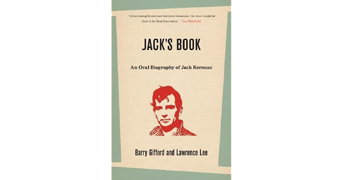 jack kerouacs on the road a biography essay