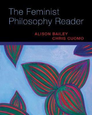 The-Feminist-Philosophy-Reader