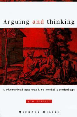 Arguing-and-thinking-A-rhetorical-approach-to-social-psychology