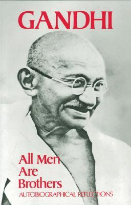 All Men are Brothers: Autobiographical Reflections