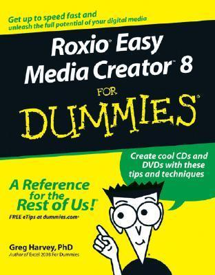 Roxio Easy Media Creator 8 for Dummies (ISBN - 0471747408)