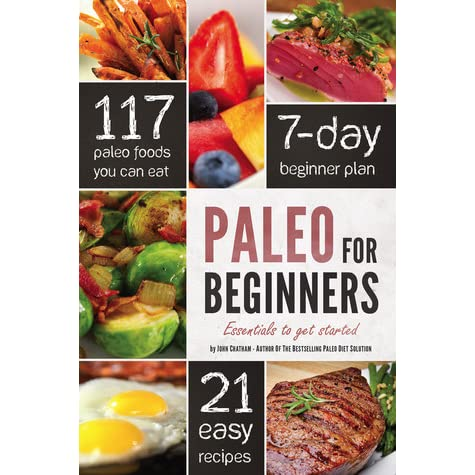 paleo transformation the 1 month plan a paleo diet plan scientifically designed for incredible fat loss in just 31 days