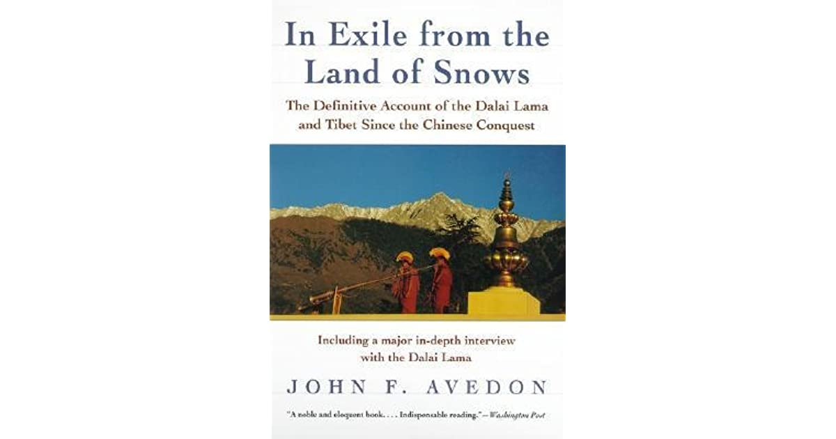 In Exile From The Land Of Snows The Definitive Account Of