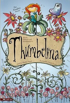 Thumbelina: The Graphic Novel