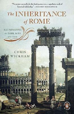 The Inheritance of Rome by Chris Wickham