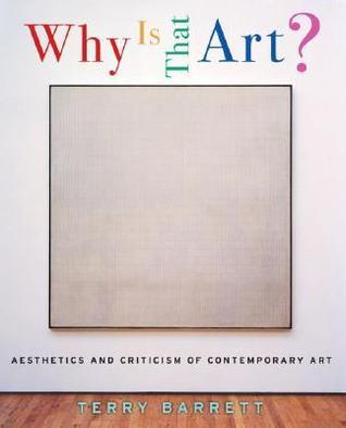 Why Is That Art Aesthetics and Criticism of Contemporary Art, 3rd Edition