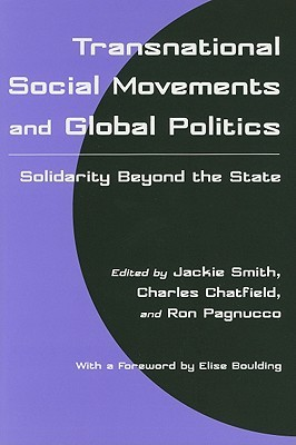 Transnational Social Movements and Global Politics: Solidarity Beyond the State