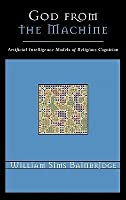 God from the Machine: Artifical Intelligence Models of Religious Cognition