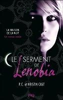 Le serment de Lenobia (La maison de la nuit)