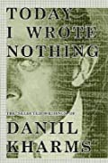 Today I Wrote Nothing: The Selected Writings