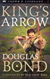 King's Arrow (Crown and Covenant, #2)
