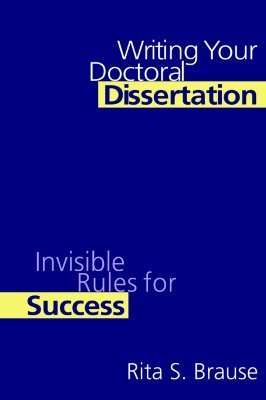 Writing your doctoral dissertatio