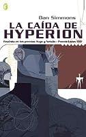 La Caída de Hyperion (Los Cantos de Hyperion, #2)
