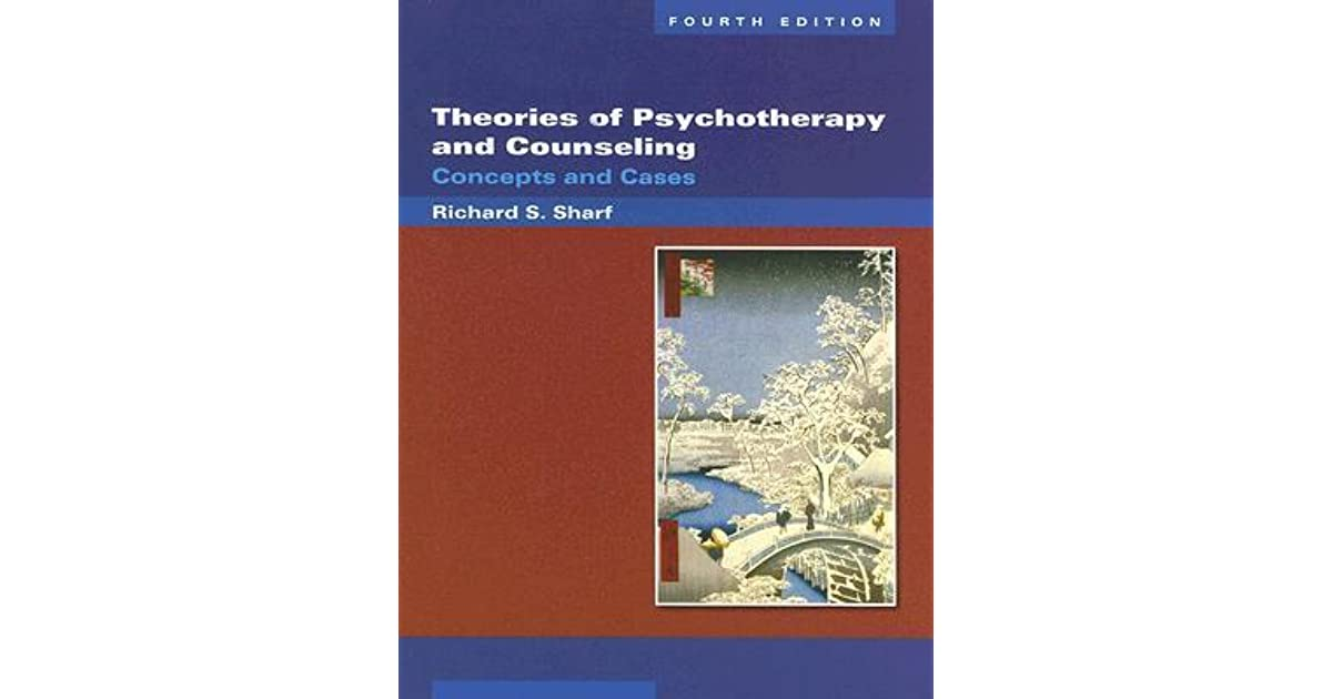 Theories of psychotherapy and counseling concepts and cases by theories of psychotherapy and counseling concepts and cases by richard s sharf fandeluxe Images