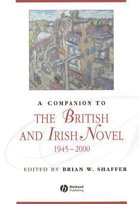 a companion to the British and Irish novel 1945-2000