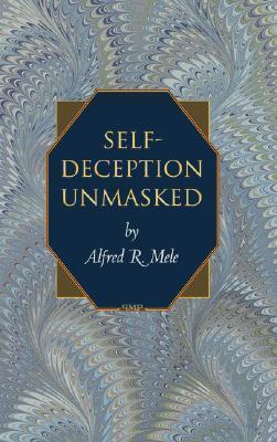 Self-Deception-Unmasked