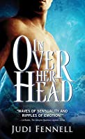 In Over Her Head (Tritone Trilogy #1)
