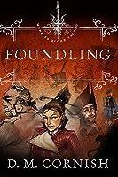 Foundling (Monster Blood Tattoo, #1)