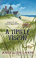 A Timely Vision (Missing Pieces Mystery #1)