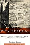 City Reading: Written Words and Public Spaces in Antebellum New York