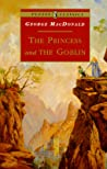 The Princess and the Goblin  (Princess Irene and Curdie, #1)