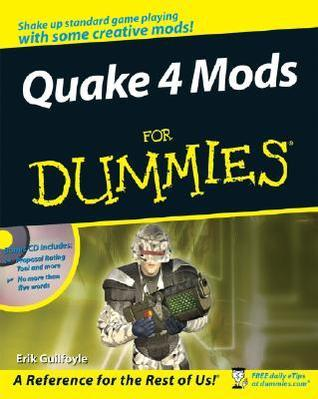 Quake 4 Mods For Dummies